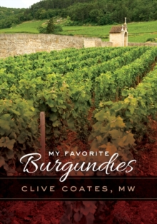 My Favorite Burgundies, Hardback Book