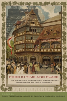 Food in Time and Place : The American Historical Association Companion to Food History, Hardback Book