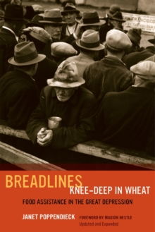 Breadlines Knee-Deep in Wheat : Food Assistance in the Great Depression, Paperback / softback Book