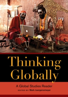 Thinking Globally : A Global Studies Reader, Paperback Book