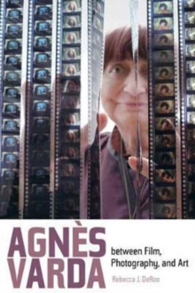 Agnes Varda between Film, Photography, and Art, Paperback Book