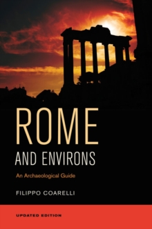Rome and Environs : An Archaeological Guide, Paperback / softback Book
