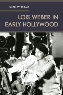 Lois Weber in Early Hollywood, Paperback / softback Book