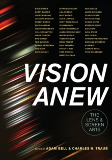 Vision Anew : The Lens and Screen Arts, Paperback Book
