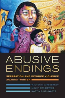 Abusive Endings : Separation and Divorce Violence against Women, Paperback / softback Book