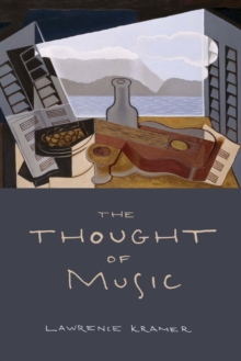 The Thought of Music, Hardback Book