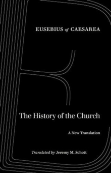 The History of the Church : A New Translation, Paperback / softback Book