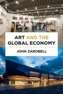 Art and the Global Economy, Paperback / softback Book