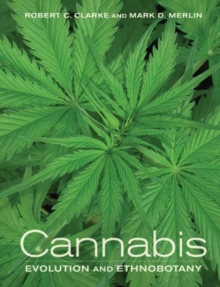 Cannabis : Evolution and Ethnobotany, Paperback / softback Book
