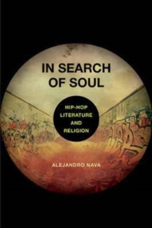 In Search of Soul : Hip-Hop, Literature, and Religion, Paperback Book