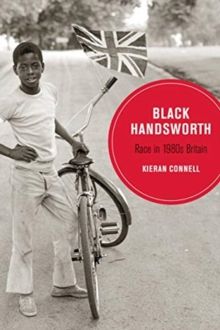Black Handsworth : Race in 1980s Britain, Paperback / softback Book