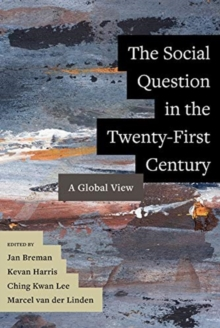 The Social Question in the Twenty-First Century : A Global View, Paperback / softback Book