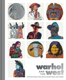 Warhol and the West, Hardback Book
