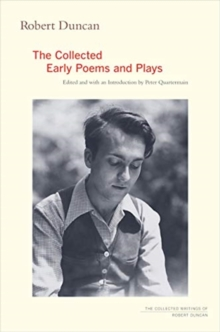 Robert Duncan : The Collected Early Poems and Plays, Paperback / softback Book