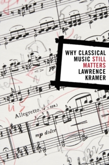 Why Classical Music Still Matters, PDF eBook