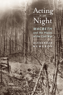 Acting in the Night : Macbeth and the Places of the Civil War, EPUB eBook