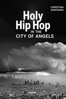 Holy Hip Hop in the City of Angels, EPUB eBook