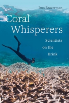 Coral Whisperers : Scientists on the Brink, EPUB eBook
