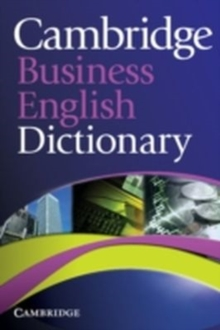 Cambridge Business English Dictionary, Paperback Book