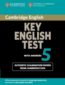 Cambridge Key English Test 5 Student's Book with answers : Official Examination Papers from University of Cambridge ESOL Examinations, Paperback / softback Book