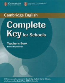 Complete Key for Schools Teacher's Book, Paperback Book