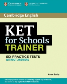 KET for Schools Trainer Six Practice Tests without Answers, Paperback / softback Book