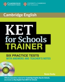 KET for Schools Trainer Six Practice Tests with Answers, Teacher's Notes and Audio CDs (2), Mixed media product Book