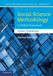 Strategies for Social Inquiry : Social Science Methodology: A Unified Framework, Paperback / softback Book