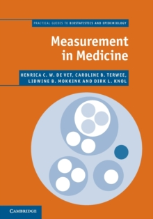 Measurement in Medicine : A Practical Guide, Paperback Book