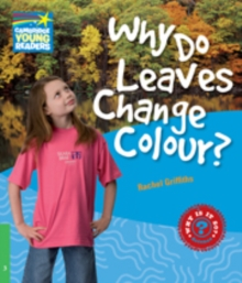 Cambridge Young Readers : Why Do Leaves Change Colour? Level 3 Factbook, Paperback / softback Book