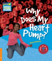 Why Does My Heart Pump? Level 6 Factbook, Paperback Book