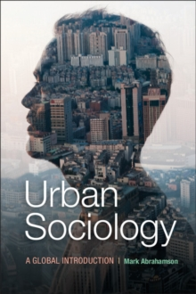 Urban Sociology : A Global Introduction, Paperback Book