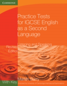 Cambridge International IGCSE : Practice Tests for IGCSE English as a Second Language: Listening and Speaking Book 1 with Key, Paperback / softback Book