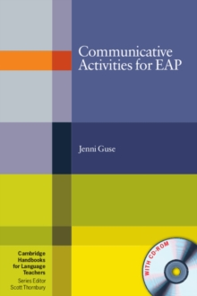 Cambridge Handbooks for Language Teachers : Communicative Activities for EAP with CD-ROM, Mixed media product Book