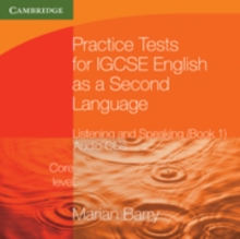 Practice Tests for IGCSE English as a Second Language: Listening and Speaking, Core Level Book 1 Audio CDs (2), CD-Audio Book