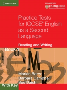 Practice Tests for IGCSE English as a Second Language: Reading and Writing Book 1, with Key, Paperback / softback Book