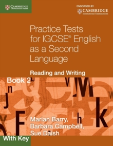 Cambridge International IGCSE : Practice Tests for IGCSE English as a Second Language: Reading and Writing Book 2, with Key, Paperback / softback Book