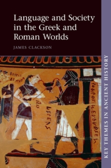 Language and Society in the Greek and Roman Worlds, Paperback Book