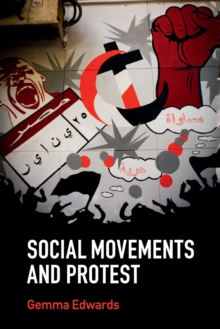 Key Topics in Sociology : Social Movements and Protest, Paperback / softback Book