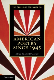 The Cambridge Companion to American Poetry Since 1945, Paperback Book