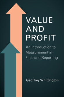 Value and Profit : An Introduction to Measurement in Financial Reporting, Paperback Book