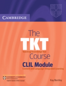 The TKT Course CLIL Module, Paperback / softback Book
