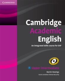 Cambridge Academic English B2 Upper Intermediate Student's Book : An Integrated Skills Course for EAP, Paperback / softback Book