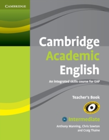 Cambridge Academic English B1+ Intermediate Teacher's Book : An Integrated Skills Course for EAP, Paperback / softback Book