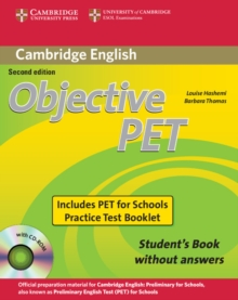 Objective : Objective PET For Schools Pack without Answers (Student's Book with CD-ROM and for Schools Practice Test Booklet), Mixed media product Book