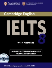 IELTS Practice Tests : Cambridge IELTS 8 Self-study Pack (Student's Book with Answers and Audio CDs (2)): Official Examination Papers from University of Cambridge ESOL Examinations, Mixed media product Book