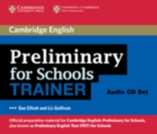 Preliminary for Schools Trainer Audio CDs (3), CD-Audio Book