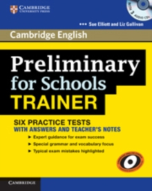 Preliminary for Schools Trainer Six Practice Tests with Answers, Teacher's Notes and Audio CDs (3), Mixed media product Book