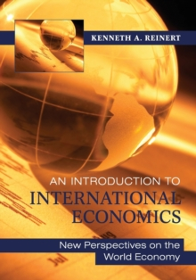 An Introduction to International Economics : New Perspectives on the World Economy, Paperback / softback Book