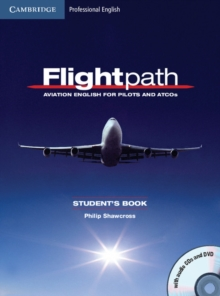Flightpath: Aviation English for Pilots and ATCOs Student's Book with Audio CDs (3) and DVD, Mixed media product Book